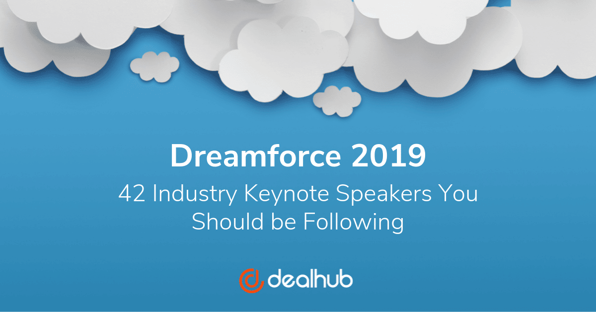 Dreamforce 2019 - The 42 Industry Keynote Speakers You Should be Following